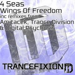 4 Seas - wings Of Freedom (digital Psychosis Remix) on Revolution Radio