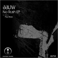 Uw  -  No Rush (paul Boex Hypno Rework) on Revolution Radio