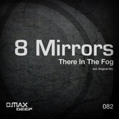 Mirrors - There In The Fog (original Mix) on Revolution Radio