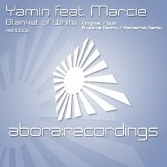 Yamin Featuring Marcie - Blanket Of White (original Vox Mix) on Revolution Radio