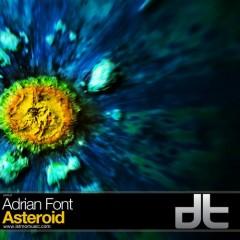 Adrian Font - Asteroid-(original Mix) on Revolution Radio