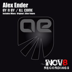 Alex Ender - Ill Come (original Mix) on Revolution Radio