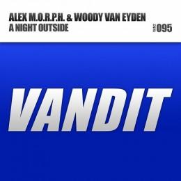Alex M.o.r.p.h. And Woody Van Eyden - A Night Outside (aluminium Radio Edit) on Revolution Radio
