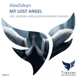 Alexzideyn - My Lost Angel (imida Remix) on Revolution Radio