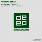 Andrew Stets  - Vancouver Nights (original Mix) on Revolution Radio