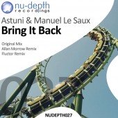 Astuni & Manuel Le Saux - Bring It Back (fluctor Remix) on Revolution Radio