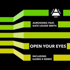Aurosonic And Kate Louise Smith - Open Your Eyes (chill Out Mix) on Revolution Radio