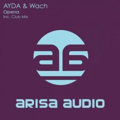 Ayda And Wach - Opena (original Mix) on Revolution Radio