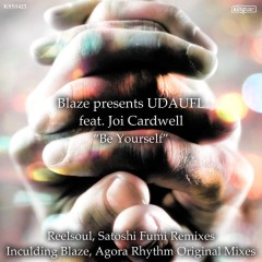 Blaze Udaufl Joi Cardwell - Be Yourself (reelsoul Instrumental) on Revolution Radio