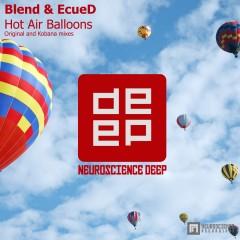 Blend & Ecued - Hot Air Balloons (original Mix) on Revolution Radio