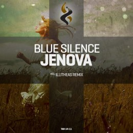 Blue Silence - Jenova (illitheas Remix) on Revolution Radio