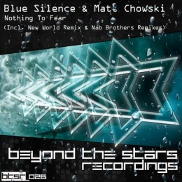 Blue Silence And Matt Chowski - Nothing To Fear (new World Epic Intro Mix) on Revolution Radio