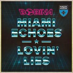 Bobina - Miami Echoes (radio Edit) on Revolution Radio