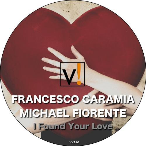 Michael Fiorente, Francesco Caramia - I Found Your Love (original Mix) on Revolution Radio