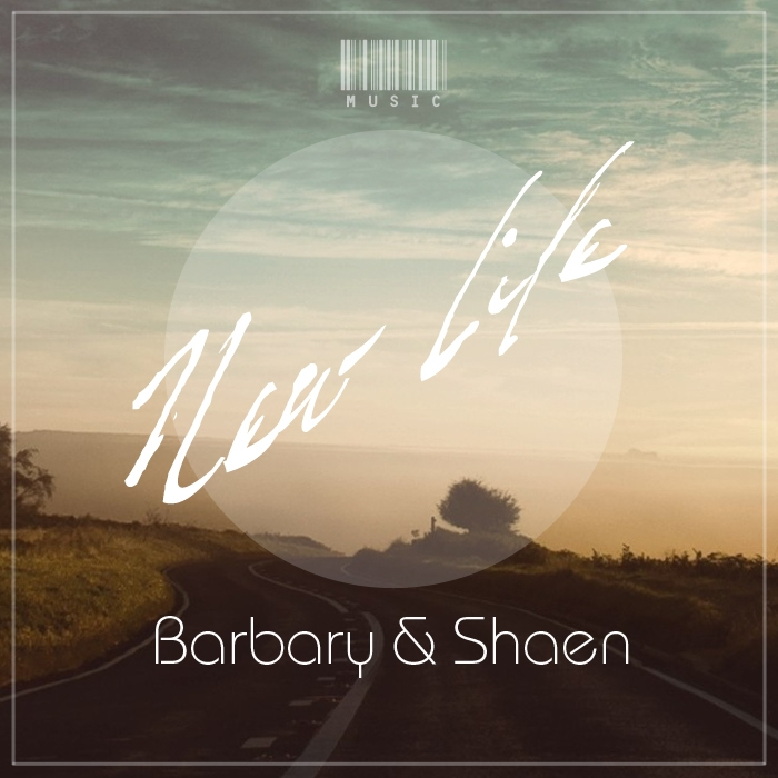 Shaen And Barbary - New Life (original Mix) on Revolution Radio
