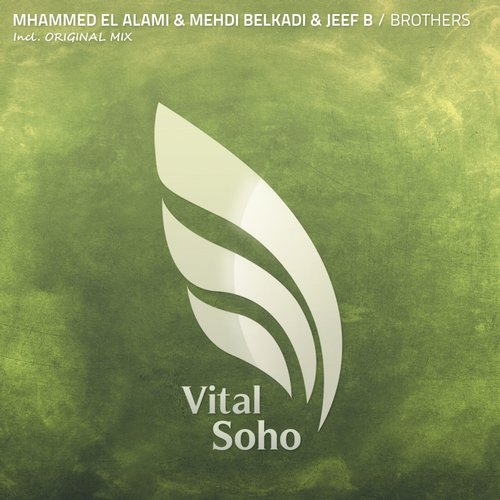 Mhammed El Alami And Mehdi Belkadi And Jeef B - Brothers (original Mix) on Revolution Radio
