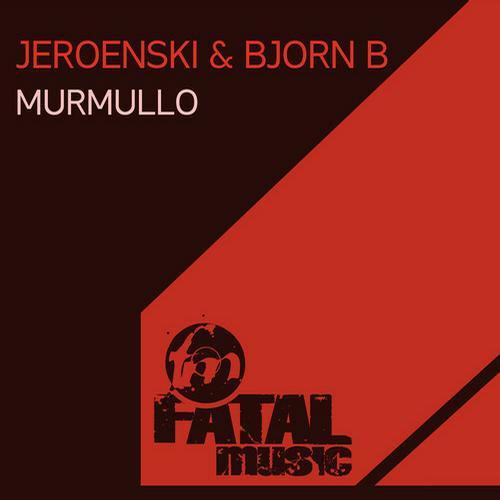 Dj Jeroenski, Bjorn B - Murmullo (original Mix) on Revolution Radio