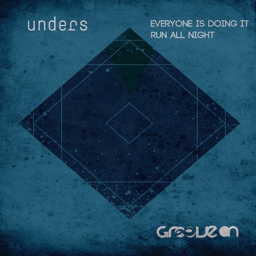 Unders - Everyone Is Doing It (original Mix) on Revolution Radio