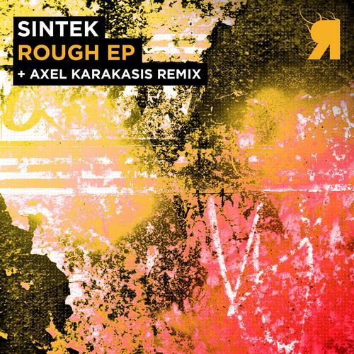 Sintek - Rough (Axel Karakasis Remix) on Revolution Radio