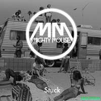 Mighty Mouse - Stuck (original Mix) on Revolution Radio