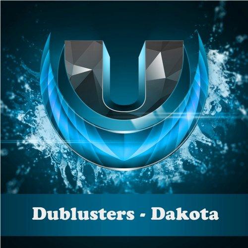 Dublusters - Dakota ( Original Mix) on Revolution Radio