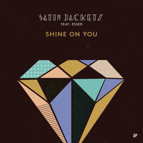 Satin Jackets Ft. Esser - Shine On (ben Macklin Remix) on Revolution Radio