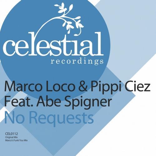 Marco Loco, Pippi Ciez - No Requests Feat. Abe Spigner (original Mix) on Revolution Radio