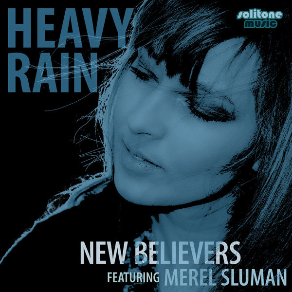 New Believers Ft. Merel Sluman - Heavy Rain (dwight Brown And Ike Sofunky Deep Mix) on Revolution Radio