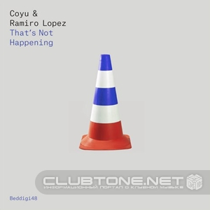 Ramiro Lopez, Coyu - That's Not Happening (original Mix) on Revolution Radio