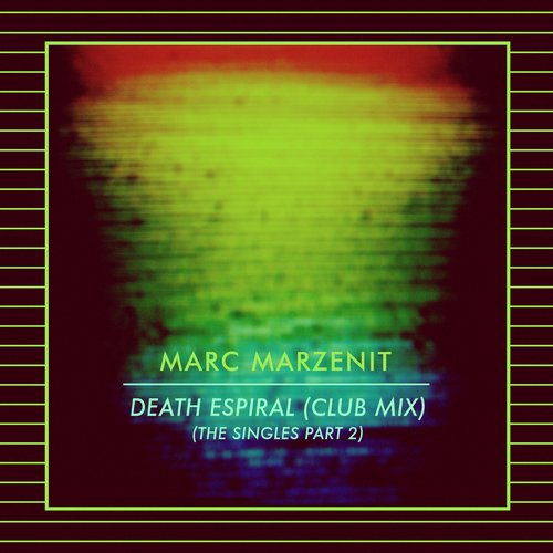 Marc Marzenit - Death Espiral (club Mix) (beatport Exclusive) on Revolution Radio