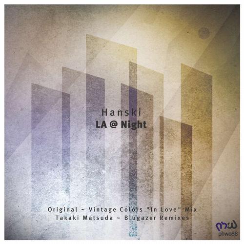Hanski - La @ Night (original Mix) on Revolution Radio