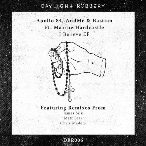 Bastian, Maxine Hardcastle, Apollo 84, Andme - I Believe (matt Fear Remix) on Revolution Radio
