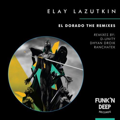 Elay Lazutkin - El Dorado (d-unity Remix) on Revolution Radio