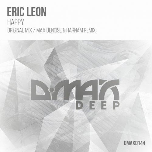Eric Leon - Happy (original Mix) on Revolution Radio