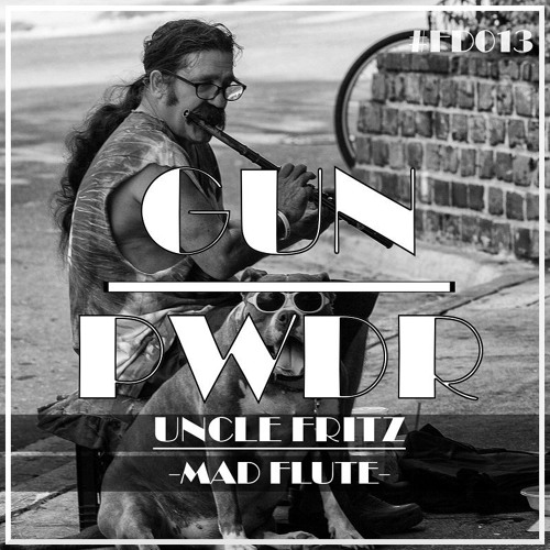 Uncle Fritz - Mad Flute (original Mix) on Revolution Radio