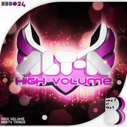 Alt - A - High Volume (original Mix) on Revolution Radio