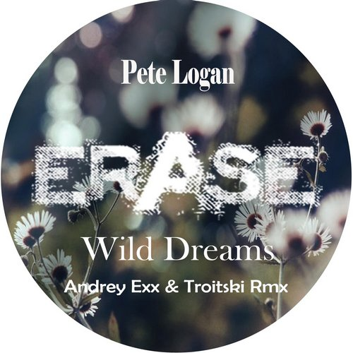 Pete Logan - Wild Dreams (andrey Exx And Troitski Classic Rmx) on Revolution Radio