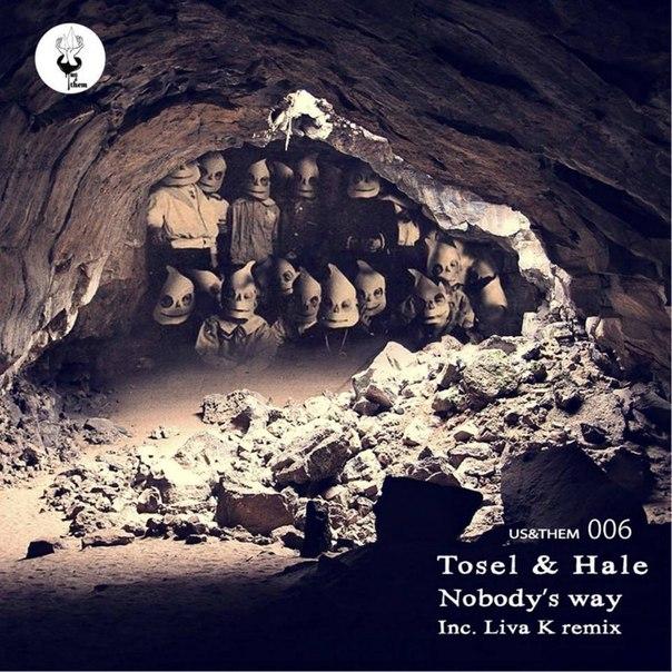 Tosel And Hale - Nobody's Way (original Mix) on Revolution Radio