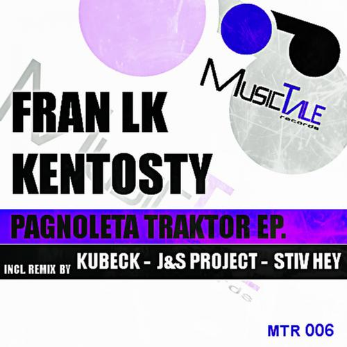Fran Lk, Kentosty - Pagnoleta Traktor (jands Project Remix) on Revolution Radio