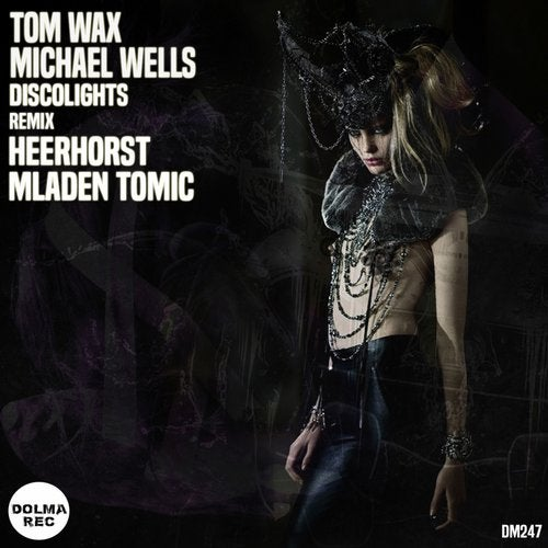 Tom Wax, Michael Wells - Discolights (heerhorst Remix) on Revolution Radio