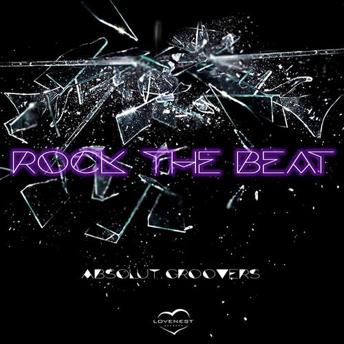 Absolut Groovers - Rock The Beat (original Mix) on Revolution Radio