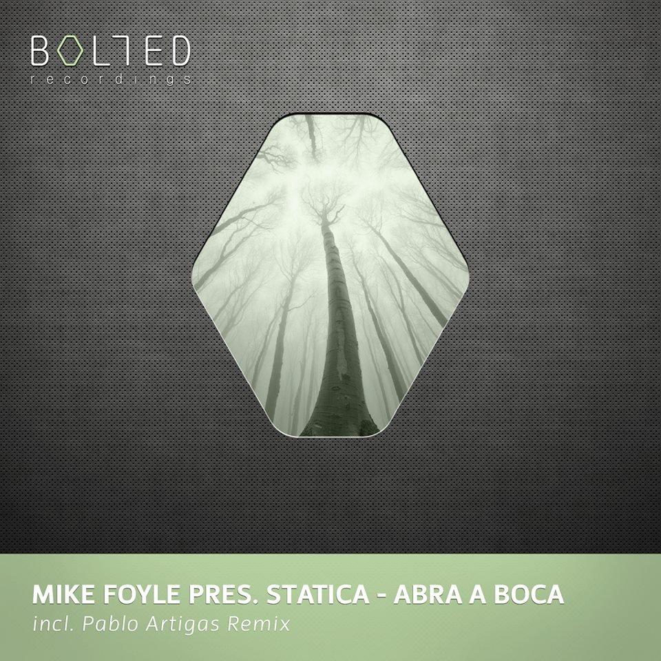 Mike Foyle Pres. Statica - Abra A Boca (original Mix) on Revolution Radio