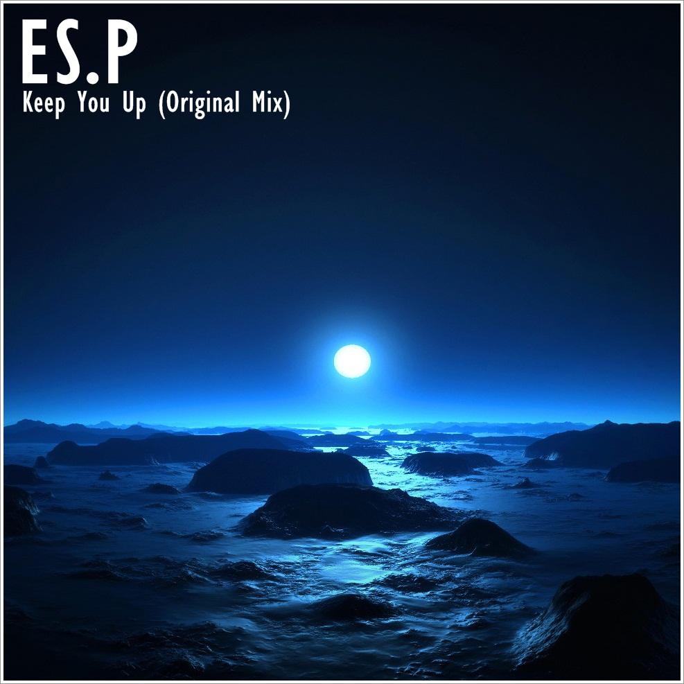 Es.p – Keep Up (original Mix) on Revolution Radio