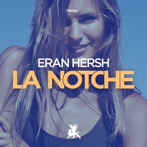 Eran Hersh - La Notche (original Club Mix) on Revolution Radio