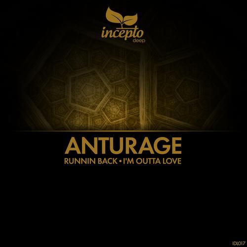 Anturage - Runnin Back (original Mix) on Revolution Radio