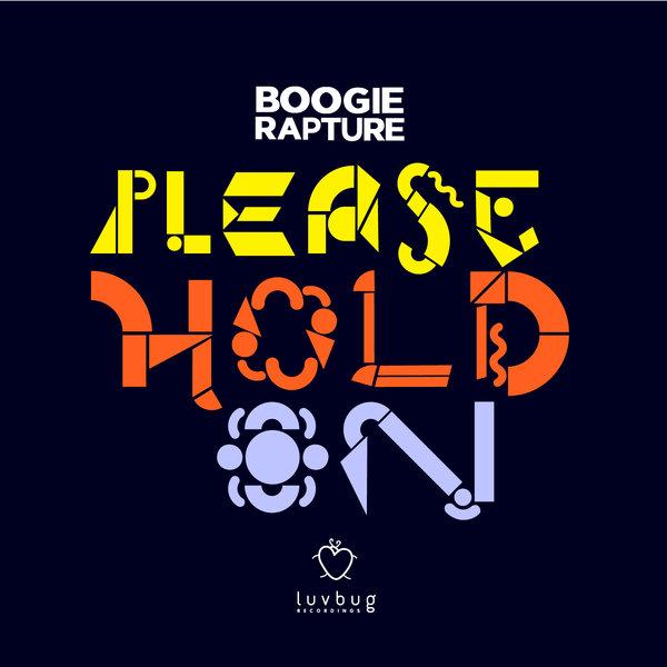 Boogie Rapture - Please Hold On (original Mix) on Revolution Radio