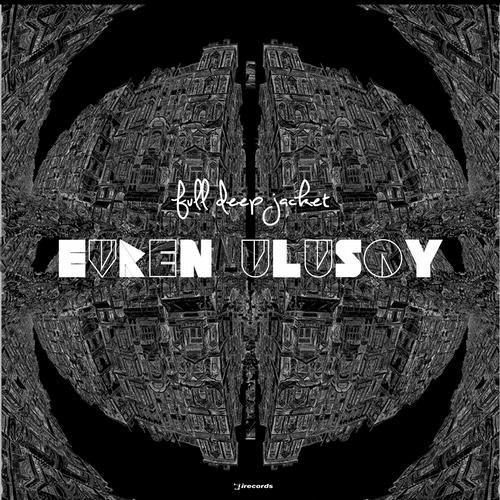 Evren Ulusoy – Full Deep Jacket on Revolution Radio