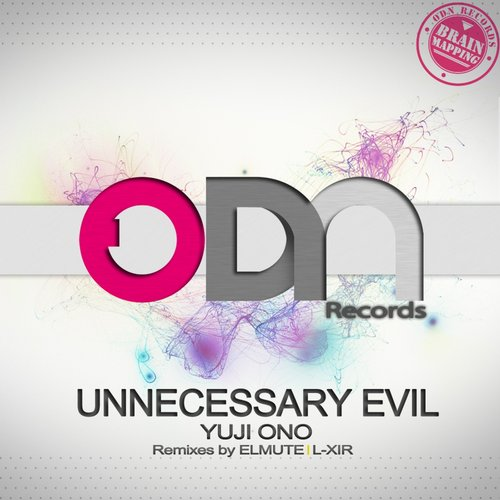 Yuji Ono - Unnecessary Evil (original Mix) on Revolution Radio