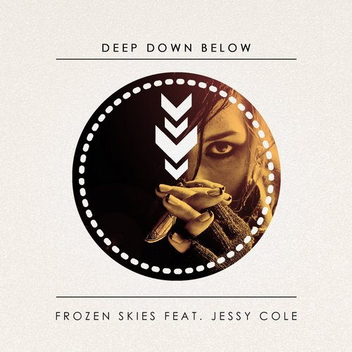 Frozen Skies Feat. Jessy Cole - Deep Down Below (chris Excess Remix) on Revolution Radio