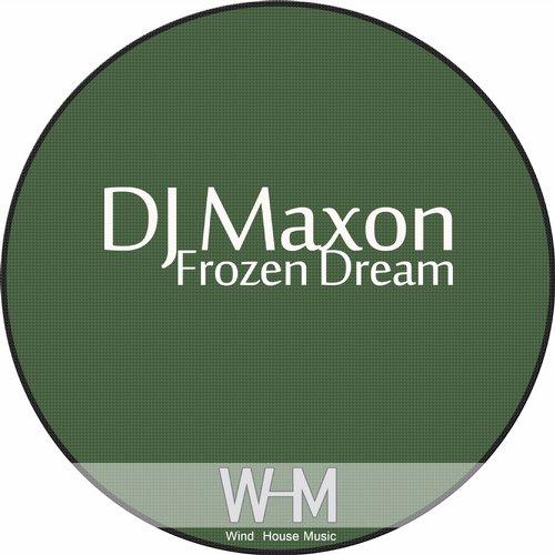 Dj Maxon - Frozen Dream (original Mix) on Revolution Radio